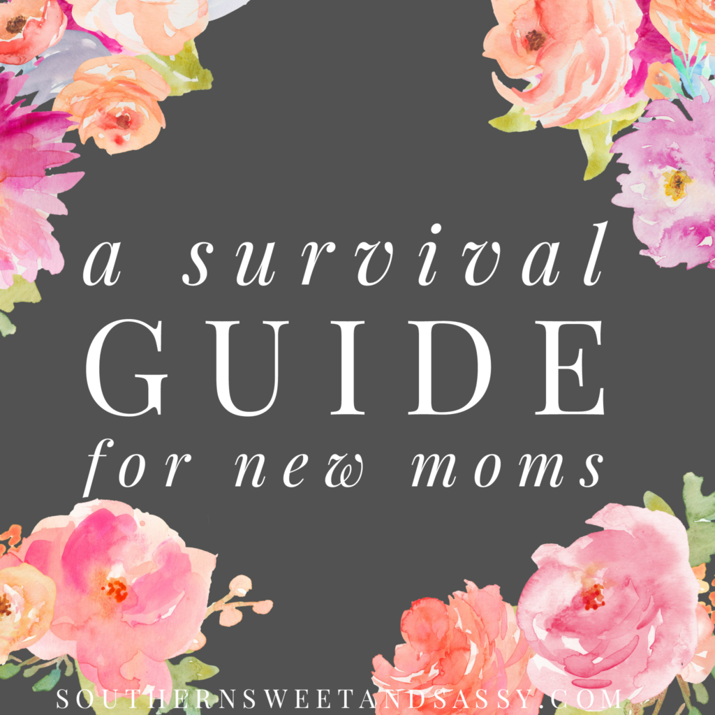 A Survival Guide For New Moms
