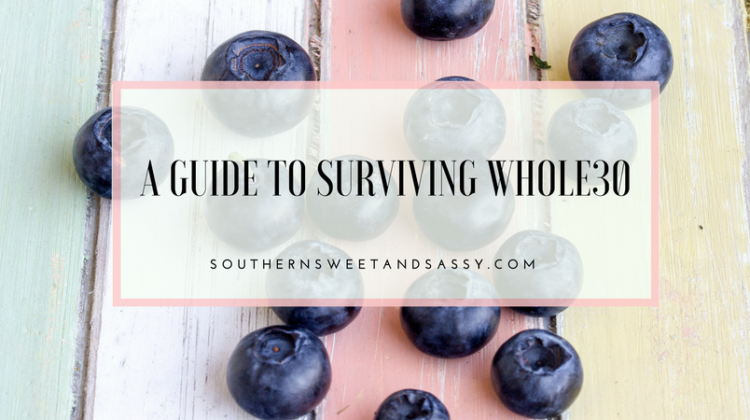 A Guide to Surviving Whole30