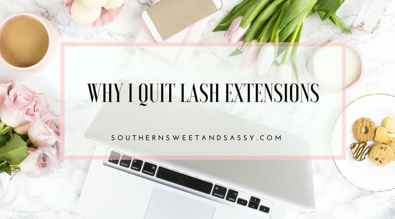 Why I quit lash extensions