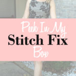 Peek In My Stitch Fix Box