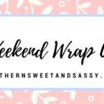 Weekend Wrap Up and Whole30 Week 2