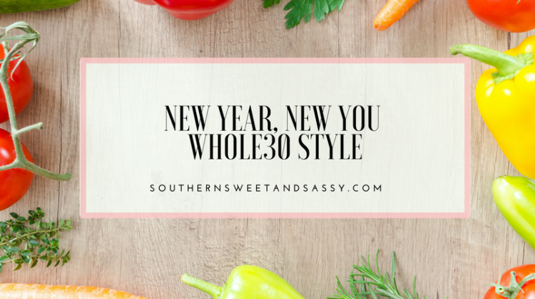 New Year, New YOU – Whole30 Style!