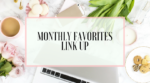 Monthly Favorites Link Up!