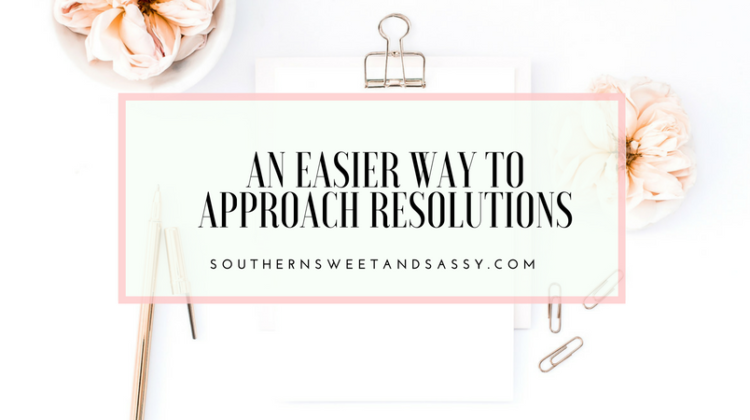 Resolutions and Goals – An Easier Way