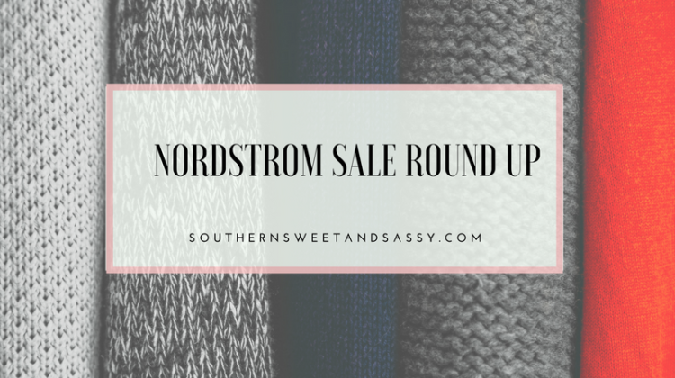 Nordstrom Sale Round Up
