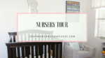 Our Nursery Tour