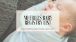 The No-Frills Baby Registry List