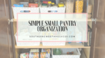 Simple Small Pantry Organization